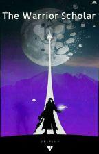Warrior Scholar RWBY/Destiny Crossover by I1IFrostyI1I