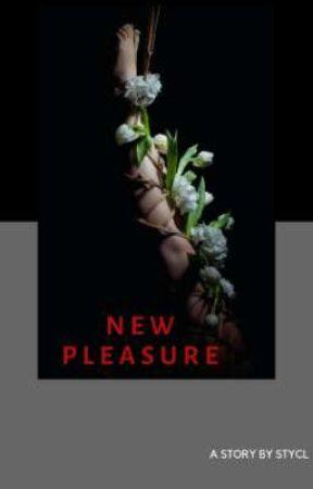 NEW PLEASURE 21+ by STYCL_