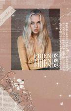 FRIENDS ! ( DAVID DOBRIK ) by -disbmyfandom
