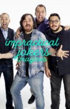Impractical Jokers Imagines by impracticallywriting