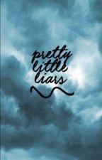 Pretty Little Liars Stuff (✔️) by noacsnel