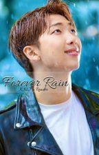 Forever Rain 💙☔ (Kim Namjoon x Reader) by __joojoonation