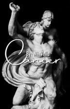 CANCER (Yandere!Husband X Reader)  by Mixvella