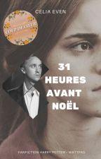 31 heures avant Noël by CeliaEven