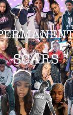 Permanent Scars by niyahslimefr