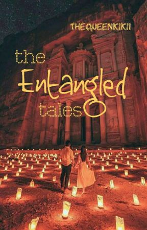 The Entangled Tales by thequeenkikii