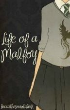 Life of a Malfoy by beccaathesmartaleck