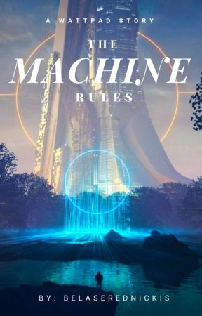 The Machine Rules by belaserednickis