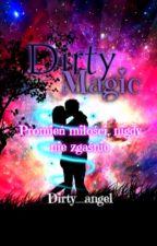 ~ Dirty Magic ~   Marcus Gunnarsen   by MrsSylwiastek