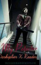 My. Protecter Darkiplier X Reader by bellesbadgirlclub