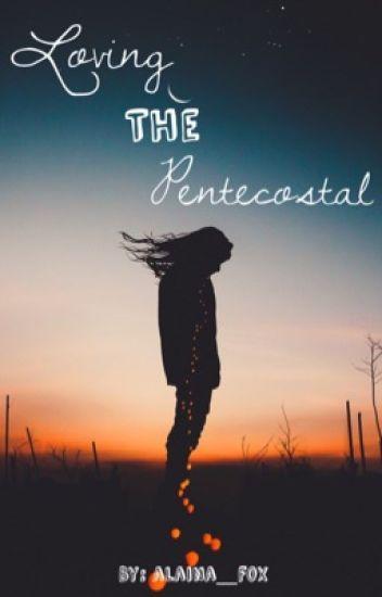 Loving the Pentecostal