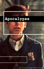 Apocalypse - Number Five X Reader  by Alitriesherbest