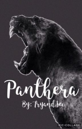 Panthera  •slow updates• by TryandSee