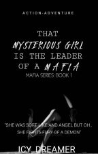 THAT NERDY GIRL IS THE LEADER OF A MAFIA GROUP|| icy_dreamer short stories by icy_dreamer