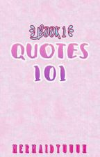 Quotes 101 (Book1) by mermaidyuuuh