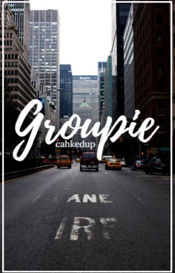 Groupie ; c.h