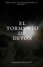 El tormento de Devon by SilenceOfMind