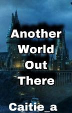 Another World Out There | Percy Jackson x Harry Potter by caitie_a