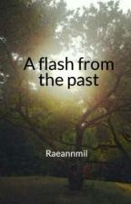 A flash from the past by Raeannmil