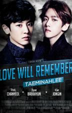Love Will Remember by taeminahlee