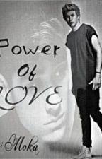 Power Of Love. by Zayn_my_King