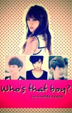 Who's that boy? by bubble_tea94