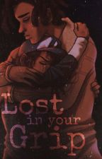 Lost in your grip by xtwdgxclementinex