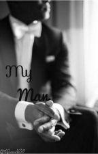 My Man by LittleQueen1605