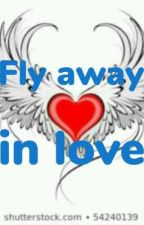 Fly away in love by maxgamer616