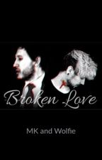 Broken Love (AntisepticeyeXDarkiplier) collab with @Nightwolf12345678910 by Anti_is_my_bae