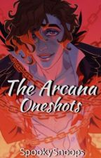 The Arcana Oneshots by SpookySnoops