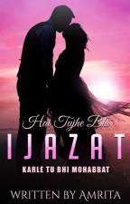 Hai Tujhe Bhi Ijazat by thebutterflyeffect_1