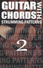Guitar Chords with Strumming Patterns (Book 2) by Seojuuu