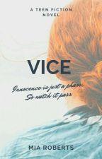 V I C E by saxophone94