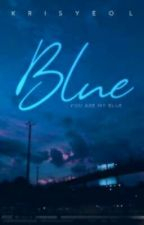 Blue ( Complete ) by Blury_Dy