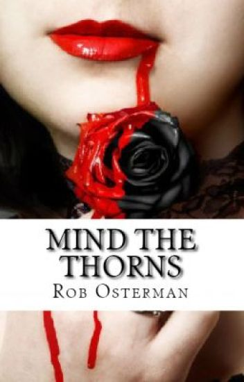 Mind the Thorns