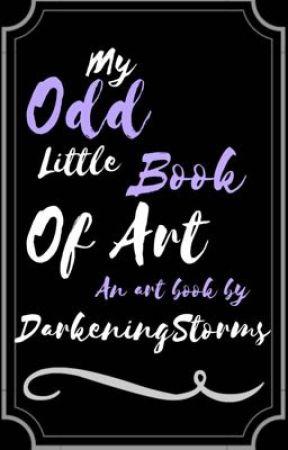 ?¿? My Odd Little Book Of Art ?¿? by xXLupineXx