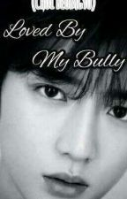 LOVED BY MY BULLY (TXT Beomgyu) FF by MysteryStylus