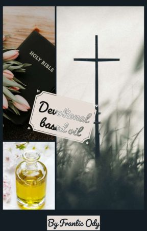 Devotional Based Oil (#3) by FranticOdy