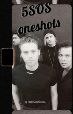 oneshots - 5sos  by neonweekends