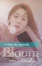 Bloom 2; Can I Trust.. [Completed] by AraNada