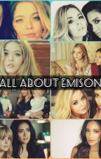Emison {Emily Fields & Alison DiLaurentis} - Everything You Wanted to Know by Julai_Cs