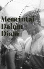 Mencintai Dalam Diam by Athiyanorman