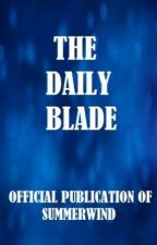 The Daily Blade by SnivyKun
