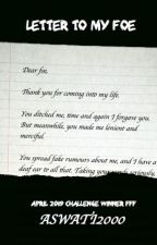 letter to my foe (April 2019) by flash-fiction-forum