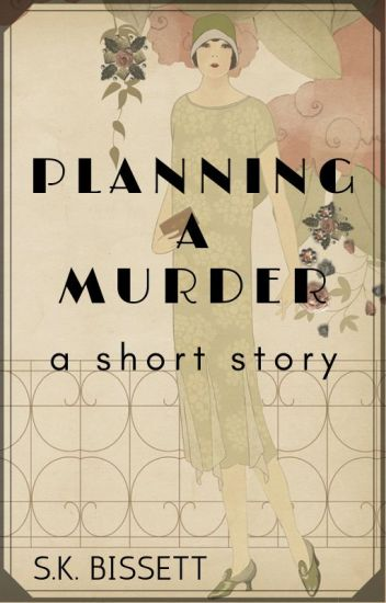 Planning a Murder - A Short Story