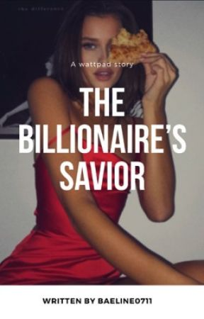 The billionaire's savior by baeline0711