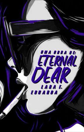 ETERNAL DEAR by _englantine