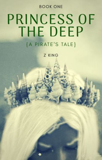 Princess of the Deep {A Pirate's Tale}