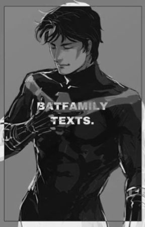𝐇𝐄𝐀𝐕𝐄𝐍𝐋𝐘, batfamily texts.  by bvtmans